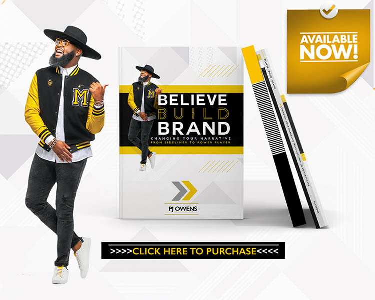 PJ OWENS: BELIEVE BUILD BRAND - AVAILABLE NOW!