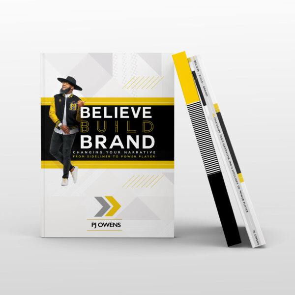 Believe Build Brand - The Book by PJ Owens