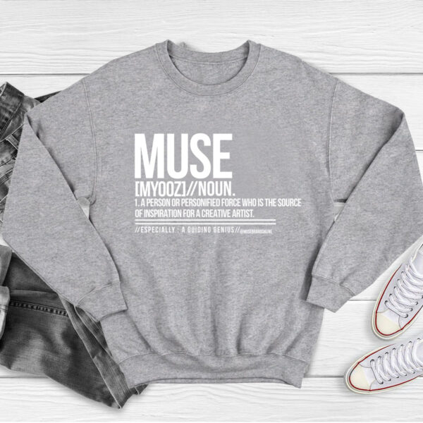 MUSE Definition Sweatshirt