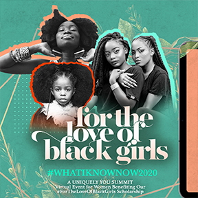 For the Love of Black Girls
