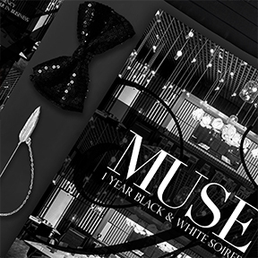 MUSE Black & White Soiree